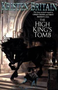 THE High King's Tomb, Book Three (Green Rider)