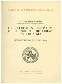 LA EXPRESION HISTORICA DEL CONCEPTO DE FORMA EN BIOLOGIA. LECCION INAUGURAL DEL CURSO 1962-63