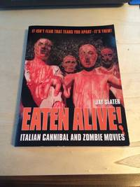image of Eaten Alive! Italian Cannibal and Zombie Movies