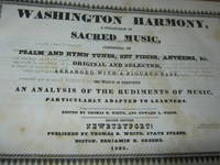 image of Washington Harmony, A Collection Of Sacred Music, Consisting Of Psalm And Hymn Tunes, Set Pieces, Anthems, &C. Original And Selected, Arranged With A Figured Bass To Which Is Prefixed An Analysis Of The Rudiments Of Music, Particularly Adapted To Learners.