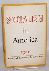 Socialism in America; a study by the Committee on Economic Policy