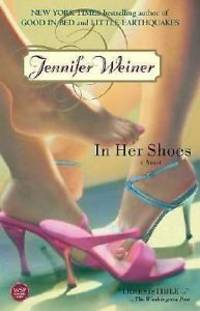 In Her Shoes: A Novel by  Jennifer Weiner - Paperback - from Last Word Books and Biblio.co.uk