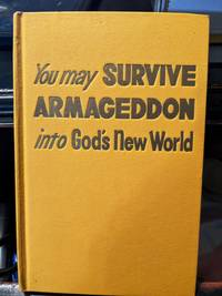 You May Survive Armageddon into God's New World