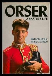 ORSER - A Skater's Life