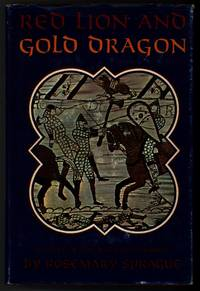 RED LION AND GOLD DRAGON A Novel of the Norman Conquest by  Rosemary Sprague - First Edition - 1967 - from Windy Hill Books and Biblio.com