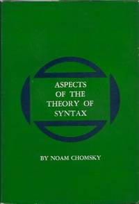 image of Aspects of the Theory of Syntax (Special technical report / Massachusetts Institute of Technology. Research Laboratory of Electronics)