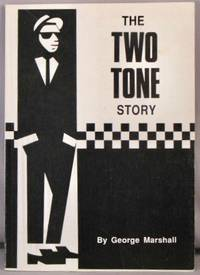 The Two Tone Story.