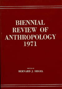 Biennial Review of Anthropology 1971