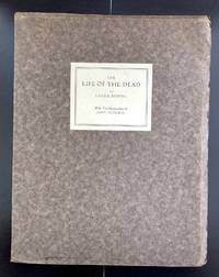 The Life Of The Dead : Inscribed by the Illustrator John Aldridge to Michael Rothenstein