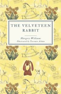 image of The Velveteen Rabbit (Gender-Shuffled - Original Flipped) : Or, How Toys Become Real