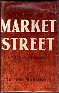 MARKET STREET, A Novel of South Africa.