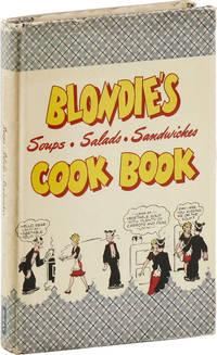 BLONDIE'S Soups • Salads • Sandwiches COOK BOOK 277 Ways to Prepare Attractive Meals Quickly
