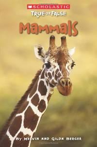 Mammals (True or False)
