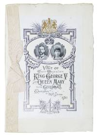 VISIT Of THEIR MAJESTIES KING GEORGE V And QUEEN MARY To The GUILDHALL.; Thursday 29th June 1911