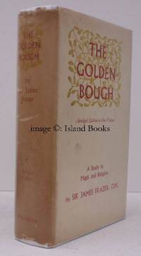 image of The Golden Bough. A Study in Magic and Religion. ABRIDGED EDITION IN DUSTWRAPPER