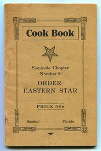 Order Eastern Star Cook Book Seminole Chapter Number 2