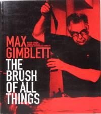 Max Gimblett: The Brush of All Things