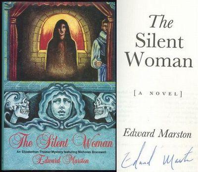 SILENT WOMAN An Elizabethan Theater Mystery Featuring Nicholas Bracewell, Marston, Edward
