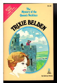 TRIXIE BELDEN: THE MYSTERY OF THE QUEEN'S NECKLACE. #23.