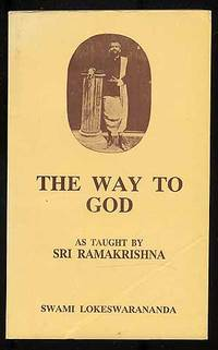 The Way to God: As Taught by Sri Ramakrishna