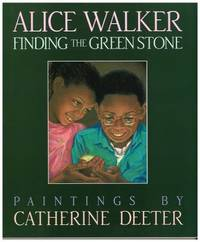 Finding the Green Stone by Alice Walker - Hardcover - 1991 - from ThriftBooks (SKU: G015227538XI3N01)