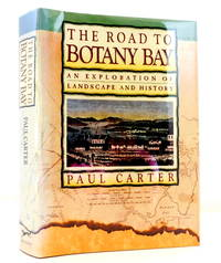 The Road to Botany Bay: An Exploration of Landscape and History