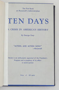 Ten Days A Crisis In American History