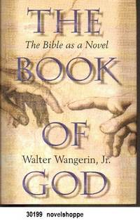 The Book of God  The Bible as a Novel