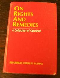 On Rights and Remedies: A Collection of Opinions