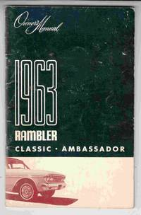 1963 Rambler Classic Ambassador Owner's Manual
