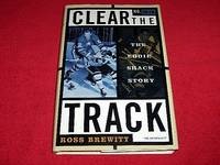 Clear the Track : The Eddie Shack Story