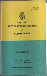The 1982 Protea Cricket annual of South Africa Volume 29