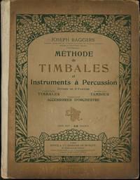 Methode de Timbales et Instruments a Percussion Divisee en 3 Parties