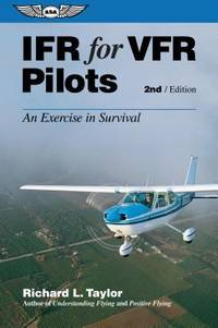 image of IFR for VFR Pilots : An Exercise in Survival