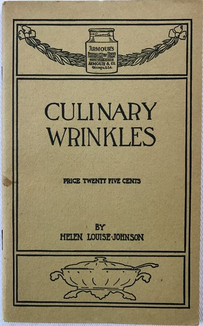 Chicago: Armour & Co., 1899. Wraps. Tan wraps. Near fine. 47 pages. 16 x 10 cm. Featuring recipes fo...