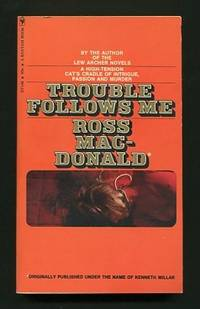 Trouble Follows Me by  Ross (pseud. for Kenneth Millar) Macdonald - Paperback - 1st Bantam edition - 1972 (c.1946) - from ReadInk and Biblio.com