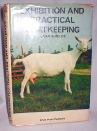 Exhibition and Practical Goatkeeping