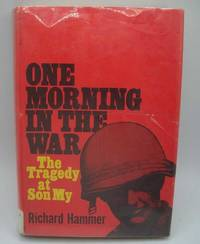 One Morning in the War: The Tragedy at Son My
