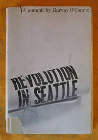 image of Revolution in Seattle:  A Memoir
