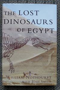 image of THE LOST DINOSAURS OF EGYPT