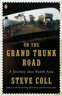On the Grand Trunk Road : A Journey into South Asia by Steve Coll - Paperback - 2009 - from ThriftBooks and Biblio.co.uk