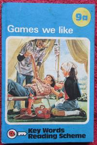 image of Key Words Reading Scheme. 9a. Games we like.