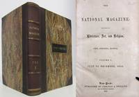 THE NATIONAL MAGAZINE: DEVOTED TO LITERATURE, ART & RELIGION (1854)   Volume 5, July to December 1854