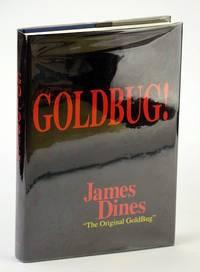 Goldbug! Bible of the Goldbugs