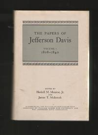 The Papers of Jefferson Davis, Vol. 1, 1808 - 1840