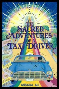 THE SACRED ADVENTURES OF A TAXI DRIVER