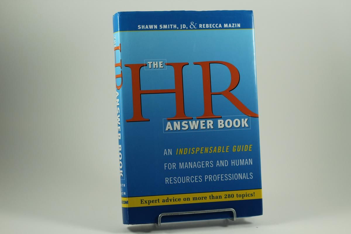 9780814472231 - HR Answer Book, The An Indispensable Guide for Managers and Human  Resources Professionals by Shawn A. Smith; Rebecca A. Mazin