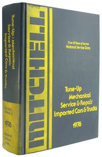 National Service Data Tune Up, Mechanical, Service and Repair: Imported Cars and Trucks, 1976