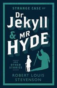image of Strange Case of Dr Jekyll and Mr Hyde and Other Stories (Evergreens)
