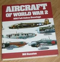 Aircraft of World War II by Gunston, Bill